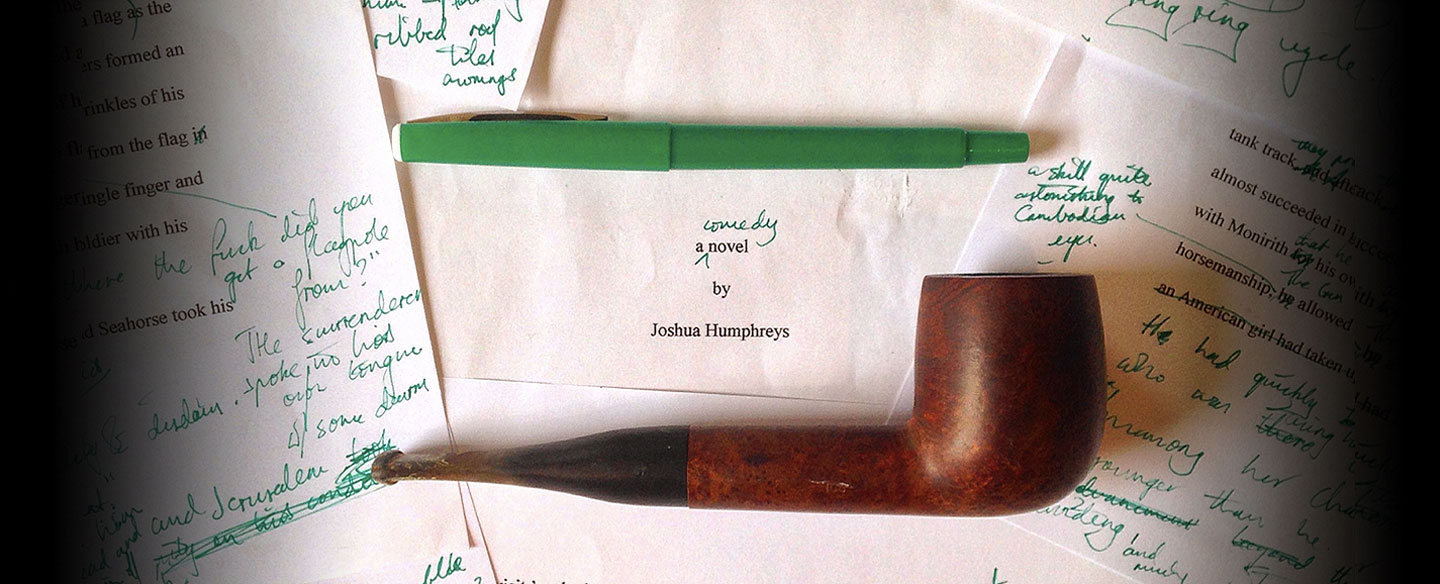 josh write book, joshua, humphreys, novelist, comedy, writer, shakespeare, pipe, green pen